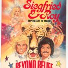 Siegfried & Roy Superstars Of Magic In Beyond Belief Souvenir Program Frontier Las Vegas 1981
