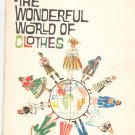 Vintage The Wonderful World Of Clothes by Ruth Fox Robert Hall & UNICEF 1963