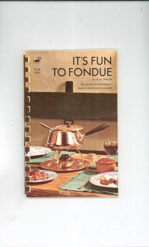 Its Fun To Fondue Cookbook by M.N. Thaler Vintage Item