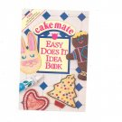 Cake Mate Easy Does It Idea Book / Pamphlet Decorating Ideas