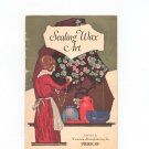 Vintage Sealing Wax Art by Dennison Manufacturing 1922