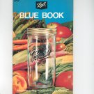 Ball Blue Book Cookbook Guide Vintage 1972 Edition 29