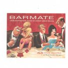 Barmate Home Bartenders Guide by Southern Comfort Vintage 1963