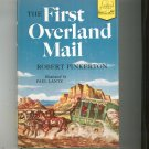 The First Overland Mail by Robert Pinkerton Landmark Book 40 Vintage Hard Cover With Dust Jacket