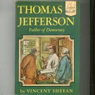 Thomas Jefferson Father Of Democracy by Vincent Sheean Landmark Book 36 Vintage Hard Cover