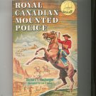 Royal Canadian Mounted Police by Richard Neuberger Landmark Book W8 Vintage Hard Cover