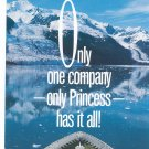 Only One Company Only Princess Has It All Cruise & Tour Brochure Alaska 1989