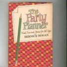 Vintage The Party Planner Cookbook Plus by Bernice Hogan Food Fun & Games