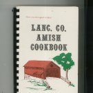 Lanc. Co. Amish Cookbook by Lapp & Miller Lancaster County Pennsylvania