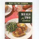 Vintage Meals For Two Cookbook Culinary Arts Encyclopedia Of Cooking 21 1954