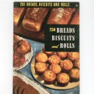 Vintage 250 Breads Biscuits Rolls Cookbook Culinary Arts Encyclopedia Of Cooking 19 1954