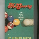 McGoorty The Story Of A Billiard Bum by Robert Byrne Hard Cover With Dust Jacket
