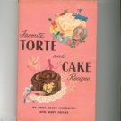 Vintage Favorite Torte And Cake Recipes Cookbook Hard Cover With Dust Jacket Harbaugh & Adams