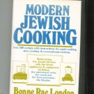 Modern Jewish Cooking Cookbook by Bonne Rae London First Edition Hard Cover Dust Jacket 0517539357