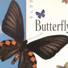 The Art Of The Butterfly by Art Marquand 0877017840 First Edition