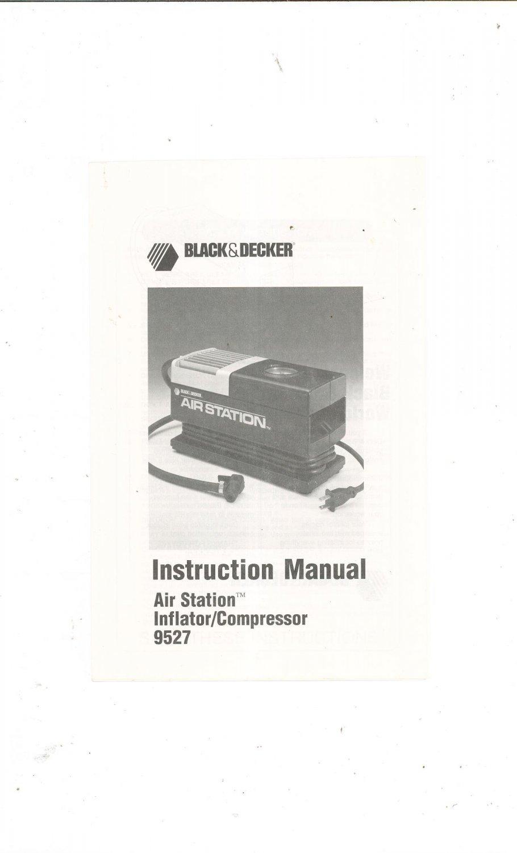 Black & decker air station inflator compressor 9527 instruction.