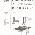 Power Slam Plus Wheelaway Playback Table Tennis Table Model T853 Manual Not PDF