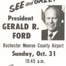 Vintage See and Greet President Gerald R. Ford Flyer 1976