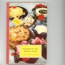 Vintage Desserter Fra Mange Land Cookbook J.W. Cappelens Forlag Hard Cover