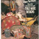 How To Paint Early American Tole Ware Designs Vintage 1968 American Handicrafts