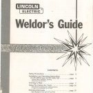 Lincoln Electric Weldor's Guide Instructions Plus Not PDF