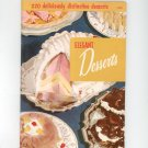 Elegant Desserts Cookbook Vintage Culinary Arts 109 1955