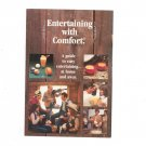 Entertaining With Comfort Cookbook / Pamphlet by Southern Comfort 1981