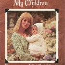 Leisure Arts For All My Children Baby Garments Knit & Crochet Leaflet 78 Vintage