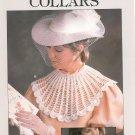 Leisure Arts Crocheted Collars Leaflet 446 by Eunice Svinicki