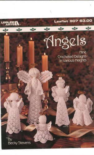 Leisure Arts Crocheted Angels Leaflet 907 by Becky Stevens Various Heights