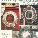 Leisure Arts Lovely Wreaths To Crochet Leaflet 2567 by Anne Halliday
