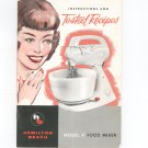 Vintage Hamilton Beach Model K Food Mixer Instructions & Tested Recipes