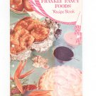 Vintage Betty Crocker's Frankly Fancy Foods Recipe Book Cookbook 1959