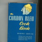 Vintage The Cordon Bleu Cookbook by Dione Lucas Hard Cover With Dust Jacket