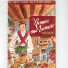 The German and Viennese Cookbook 120 by Culinary Arts Institute Vintage Item