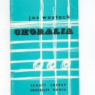 Choralia by Jos Wuytack Vintage Music Book Schott Freres