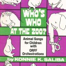 Who's  Who At The Zoo Animal Songs by Konnie Saliba Orff
