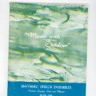 Music With Children Rhythmic Speech Ensembles by Grace Nash Book One