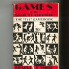 Vintage Games And Game Leadership The 711 Game Book by Charles F Smith 1960