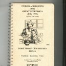 Stories & Recipes Of The Great Depression Cookbook Revised by Van Amber First Edition 0961966319