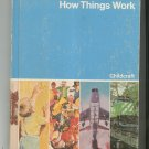 Childcraft How And Why Library Volume 7 How Things Work Vintage 0716607161