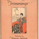 Ribbon & Fabric Trimmings by Woman's Institute Domestic Arts & Sciences Vintage