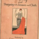 Draping & Designing With Scissors & Cloth by Woman's Institute Domestic Arts & Sciences Vintage