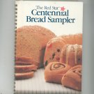 The Red Star Centennial Bread Sampler Cookbook Hard Cover