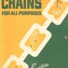 Vintage Eastern Chain Works Catalog Chains For All Purposes