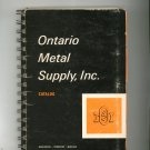Vintage Ontario Metal Supply Catalog 1971 New York