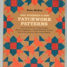 One Hundred & One Patchwork Designs by Ruby McKim With Quilt NAme Stories