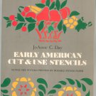Early American Cut & Use Stencils by JoAnne Day Complete