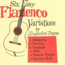Six Easy Flamenco Variations by Sophocles Papas Columbia Music