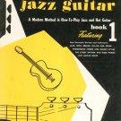 Mickey Baker's Jazz Guitar Book 1 Lewis Music Publishing